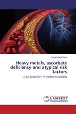 Heavy metals, ascorbate deficiency and atypical risk factors