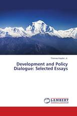 Development and Policy Dialogue: Selected Essays