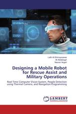Designing a Mobile Robot for Rescue Assist and Military Operations