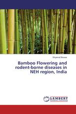 Bamboo Flowering and rodent-borne diseases in NEH region, India