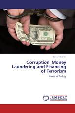 Corruption, Money Laundering and Financing of Terrorism