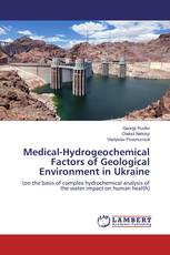 Medical-Hydrogeochemical Factors of Geological Environment in Ukraine