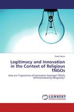 Legitimacy and Innovation in the Context of Religious TNGOs
