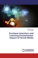 Purchase Intention and Learning Environment: Impact of Social Media