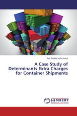 A Case Study of Determinants Extra Charges for Container Shipments