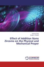 Effect of Addition Nano Zirconia on the Physical and Mechanical Proper