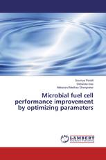 Microbial fuel cell performance improvement by optimizing parameters