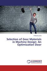Selection of Gear Materials in Machine Design: An Optimization Door