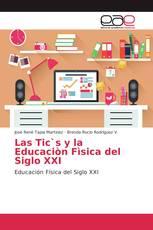 Las Tic`s y la Educaciòn Fìsica del Siglo XXI