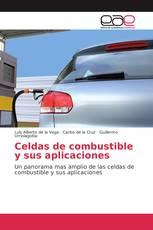 Celdas de combustible y sus aplicaciones