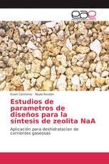 Estudios de parametros de diseños para la síntesis de zeolita NaA