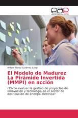 El Modelo de Madurez La Pirámide Invertida (MMPI) en acción