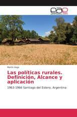 Las políticas rurales. Definición, Alcance y aplicación