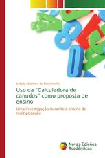 """Uso da """"Calculadora de canudos"""" como proposta de ensino"""