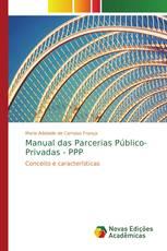 Manual das Parcerias Público-Privadas - PPP