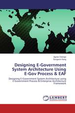 Designing E-Government System Architecture Using E-Gov Process & EAF