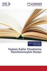 Toplam Kalite Yönetimine Hazırbulunuşluk Düzeyi