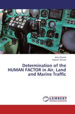 Determination of the HUMAN FACTOR in Air, Land and Marine Traffic