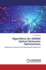Algorithms for DWDM Optical Networks Optimization