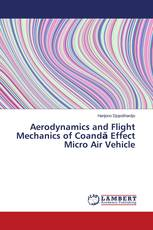Aerodynamics and Flight Mechanics of Coandă Effect Micro Air Vehicle
