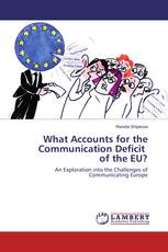 What Accounts for the Communication Deficit of the EU?