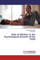 Role of Mother in the Psychological Growth of her Child