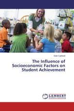 The Influence of Socioeconomic Factors on Student Achievement