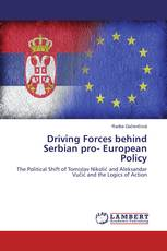 Driving Forces behind Serbian pro- European Policy