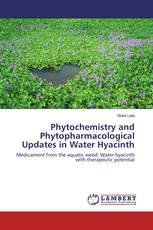 Phytochemistry and Phytopharmacological Updates in Water Hyacinth