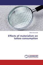 Effects of materialism on tattoo consumption