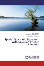 Special Quadratic Equations With Gaussian Integer Solutions