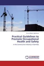 Practical Guidelines to Promote Occupational Health and Safety