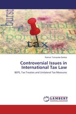 Controversial Issues in International Tax Law