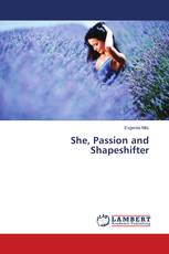 She, Passion and Shapeshifter