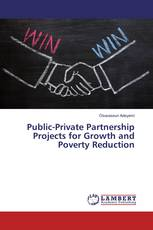 Public-Private Partnership Projects for Growth and Poverty Reduction