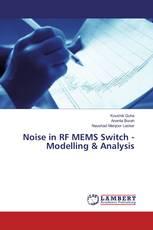 Noise in RF MEMS Switch - Modelling & Analysis