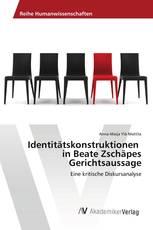 Identitätskonstruktionen in Beate Zschäpes Gerichtsaussage