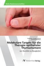 Molekulare Targets für die Therapie epithelialer Thymustumore