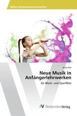 Neue Musik in Anfängerlehrwerken