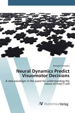 Neural Dynamics Predict Visuomotor Decisions