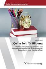 (K)eine Zeit für Bildung