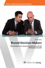 Biased Decision-Makers