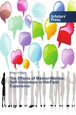 The Effects of Mentor-Mentee Self-Disclosure in the Field Experience