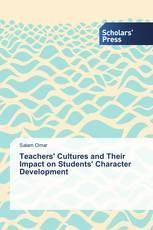 Teachers' Cultures and Their Impact on Students' Character Development