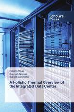 A Holistic Thermal Overview of the Integrated Data Center
