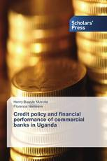 Credit policy and financial performance of commercial banks in Uganda