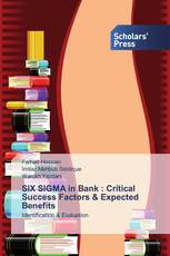 SIX SIGMA in Bank : Critical Success Factors & Expected Benefits