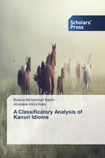 A Classificatory Analysis of Kanuri Idioms