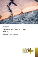 Heresies In The Churches Today
