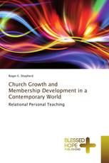 Church Growth and Membership Development in a Contemporary World